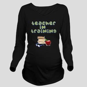 teacher-in-training2 Long Sleeve Maternity T-Shirt
