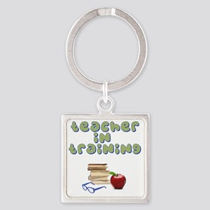 teacher-in-training2 Square Keychain