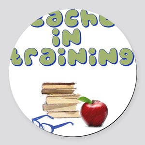 teacher-in-training2 Round Car Magnet