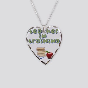 teacher-in-training2 Necklace Heart Charm