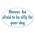 Be Silly Oval Sticker