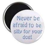 Be Silly Magnet