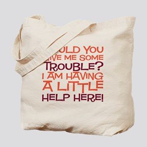 trouble copy Tote Bag