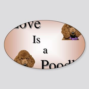 Love is Poodle Sticker (Oval)