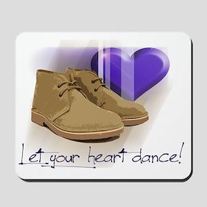 Let your heart dance polo Mousepad