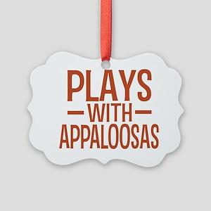 playsappaloosas Picture Ornament