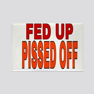 Fed Up Pissed Off Magnets
