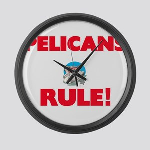 Pelicans Rule! Large Wall Clock