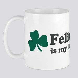 Felix is my lucky charm Mug
