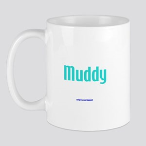 Muddy Mug