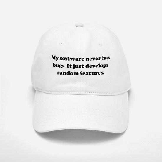 My software never has bugs. I Baseball Baseball Cap
