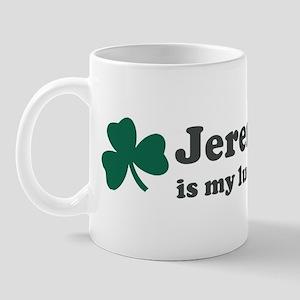 Jeremy is my lucky charm Mug