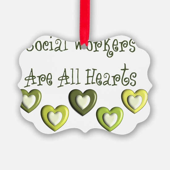 Social Workers Are all hearts Ornament