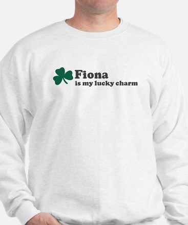 Fiona is my lucky charm Sweater