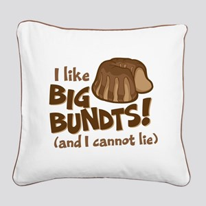 I like BIG BUNDTS Square Canvas Pillow