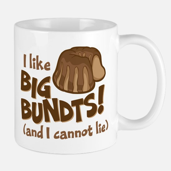 I like BIG BUNDTS Mugs