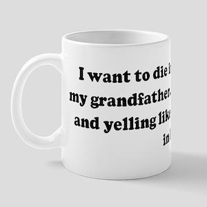 I want to die in my sleep lik Mug