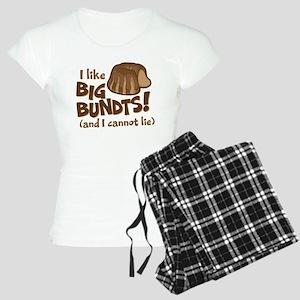 I like BIG BUNDTS Pajamas