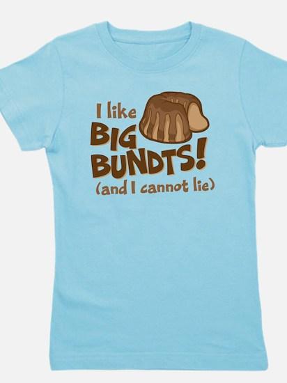 I like BIG BUNDTS Girl's Tee
