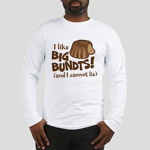 I like BIG BUNDTS Long Sleeve T-Shirt