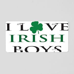 i love irish boys black Aluminum License Plate