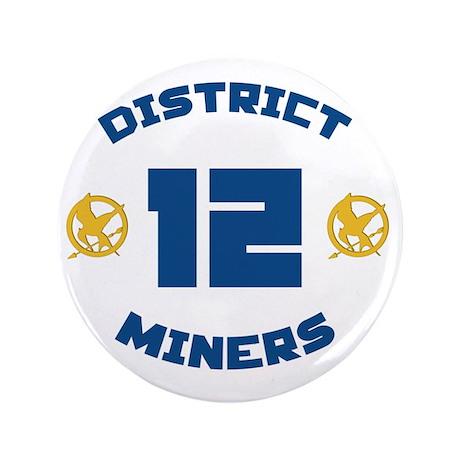 "district 12 3.5"" Button"