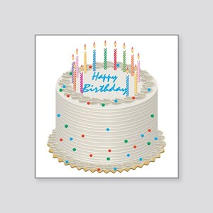 "Happy Birthday Cake Square Sticker 3"" x 3"""