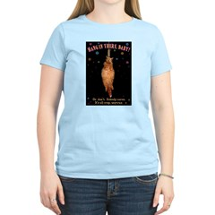 Hang In There Women's Light T-Shirt