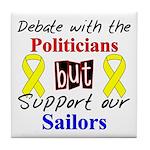 Debate Politicians Support our Sailors Tile Coast