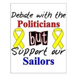 Debate Politicians Support our Sailors Small Post