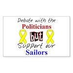 Debate Politicians Support our Sailors Sticker (R