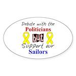 Debate Politicians Support our Sailors Sticker (O