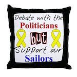 Debate Politicians Support our Sailors  Throw Pill