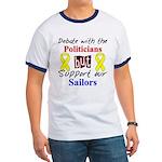 Debate Politicians Support our Sailors Ringer T