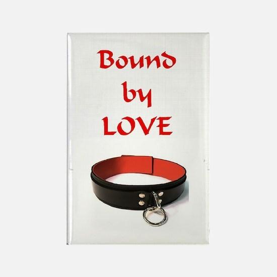 bondage bound by love Rectangle Magnet