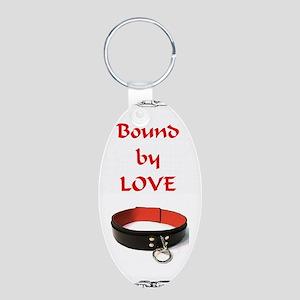 bondage bound by love Aluminum Oval Keychain