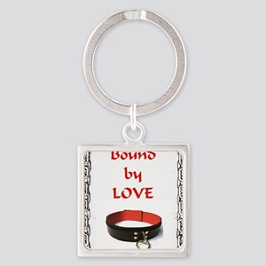 bondage bound by love Square Keychain
