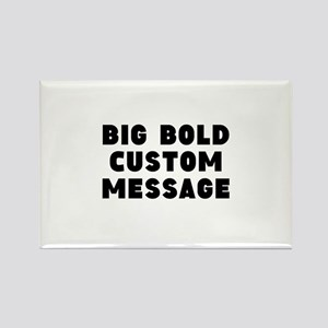 Big Bold Custom Message Magnets