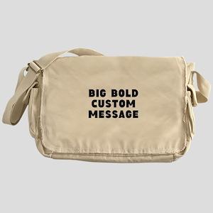 Big Bold Custom Message Messenger Bag