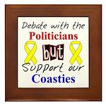 Debate Politicans Support Our Coasties Framed Til
