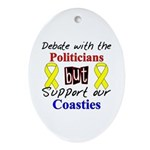 Debate Politicans Support Our Coasties Ornament (