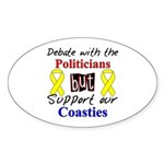 Debate Politicans Support Our Coasties Sticker (O