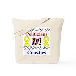 Debate Politicans Support Our Coasties  Tote Bag