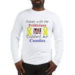 Debate Politicans Support Our Coasties Long Sleev