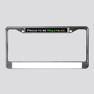 PROUD TO BE MALAYALEE License Plate Frame