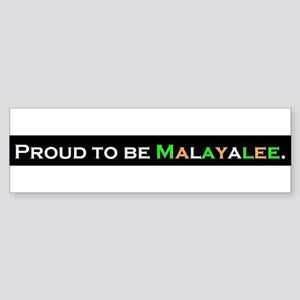 PROUD TO BE MALAYALEE Bumper Sticker