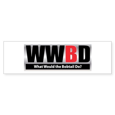 What Bobtail Bumper Sticker