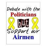 Debate Politicians Support our Airmen Small Poste