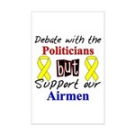 Debate Politicians Support our Airmen  Mini Poster