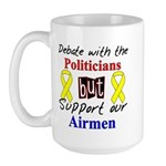Debate Politicians Support our Airmen Large Mug